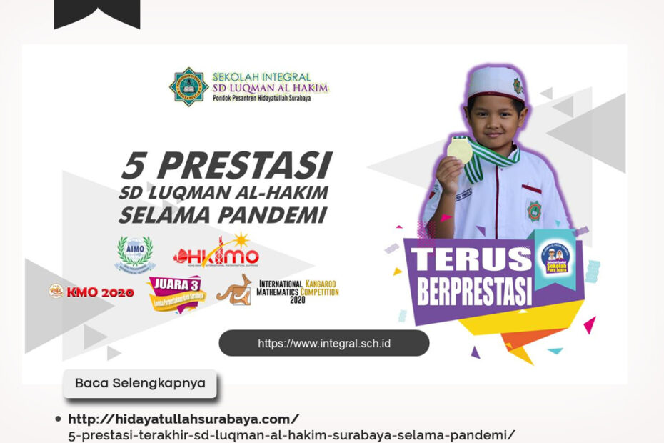 5 Prestasi Terakhir SD Luqman Al Hakim Surabaya Selama Pandemi